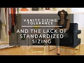 Vanity Sizing, Tolerance, And The Lack Of Standardized Sizing