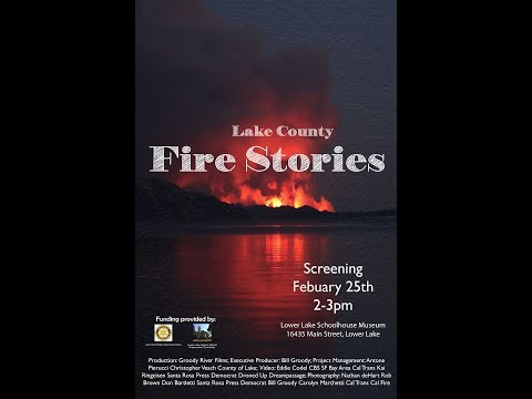 Lake County Fire Stories: Short Documentary