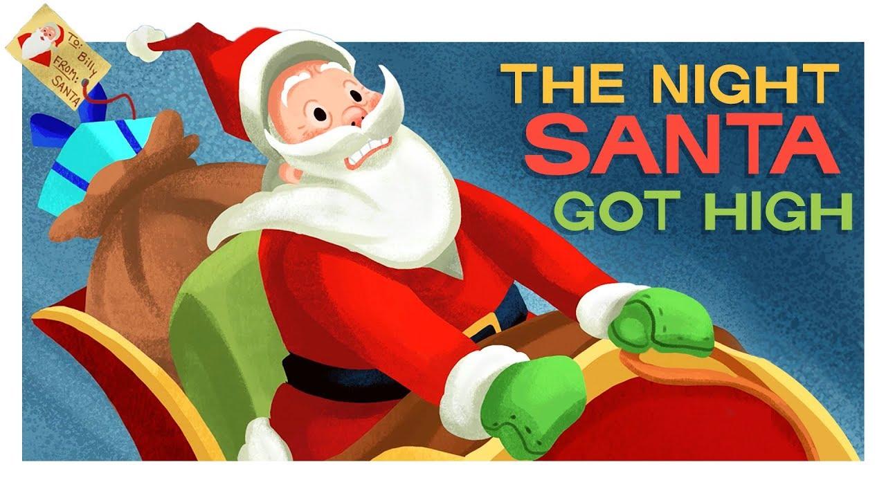'Twas The Night Santa Got High