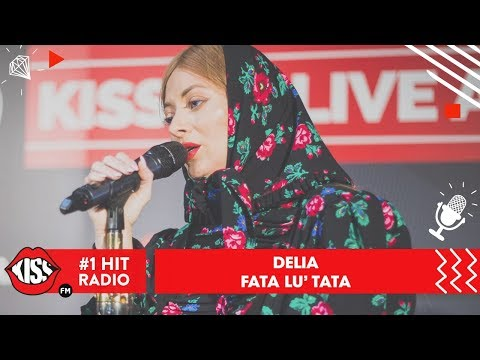 Delia - Fata lui tata (Live @ Kiss FM)
