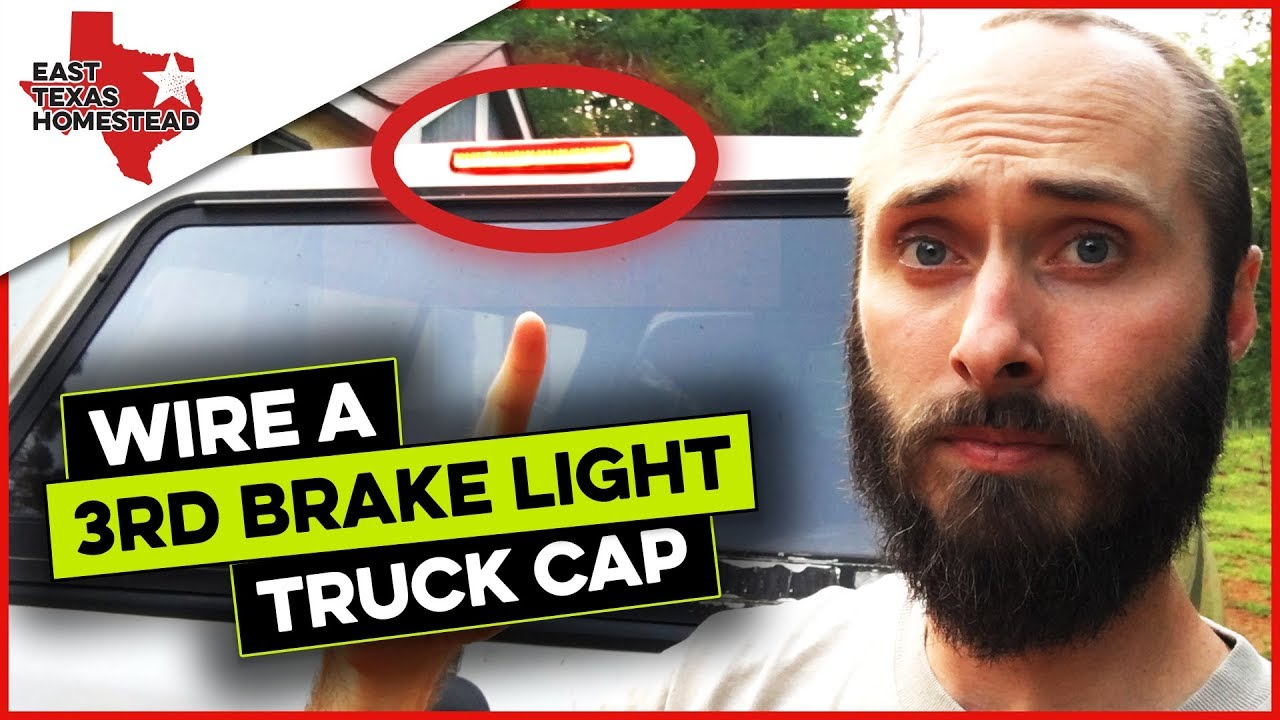How To Wire A Truck Cap Third Brake Light Replacement Ford F250 | #EastTexasHomestead  sc 1 st  YouTube & How To Wire A Truck Cap Third Brake Light Replacement Ford F250 ...