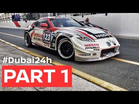 DUBAI 24hr 2017: Full Race Pt.1