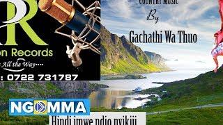 HORERAI.COUNTRY MUSIC  Audio by Gachathi Wa Thuo.