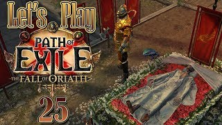 Let's Play Path of Exile: The Fall of Oriath [Ep 25] - The End of Act 8; Harbinger League SSF