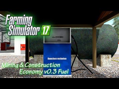FS17 Mining & Construction Economy v0.3 Fuel