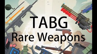 All Rare Weapon Showcase | Totally Accurate Battleground