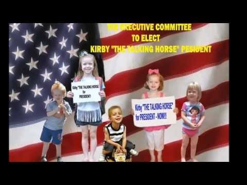 "Kirby   ""THE TALKING HORSE"" - Presidential Election  PROMO-2"