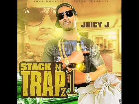 Juicy J - Stack N Trapz 1 Full Mixtape