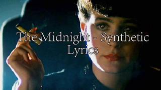 The Midnight - Synthetic (LYRICS)