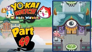 Yo-Kai Watch Wibble Wobble - Part 49 | Yo-Kai World Gate 3! [English Gameplay]