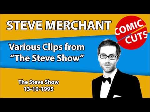Steve Merchant - The Steve Show - 13-10-1995