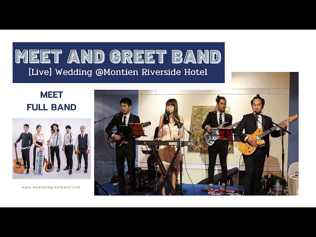[Live] งานแต่ง @โรงแรมมณเฑียร ริเวอร์ไซด์ | Meet and Greet วงดนตรีงานแต่ง งานEvent