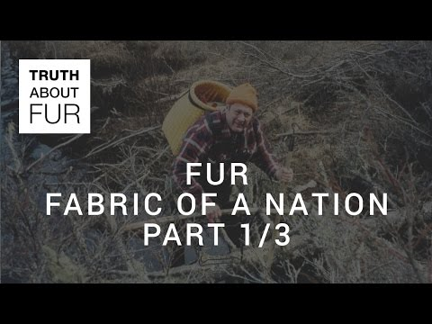 FUR FABRIC OF A NATION - PART 1/3