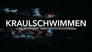 SCHNELLER SCHWIMMEN - GRUNDLAGEN DES KRAULSCHWIMMENS