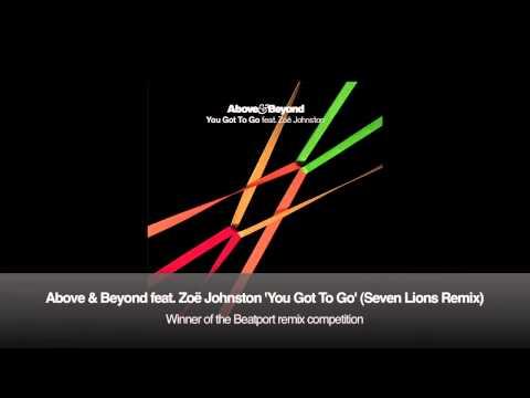 Above & Beyond feat. Zoë Johnston - You Got To Go Seven Lions Remix