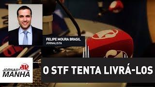 Enquanto os brasileiros querem se livrar dos corruptos o STF tenta livr-los  Felipe Moura Brasil