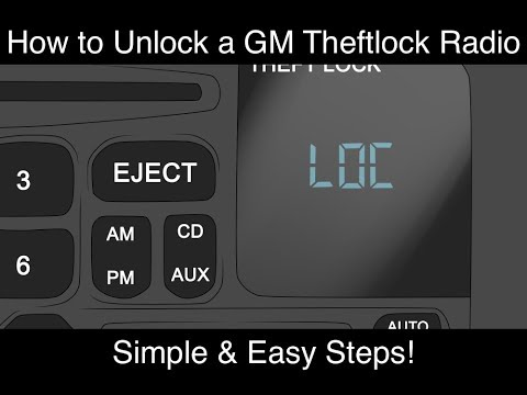 How To Unlock A Gm Theftlock Radio Simple Easy Steps