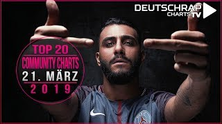 TOP 20 Deutschrap COMMUNITY CHARTS | 21. März 2019