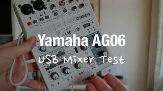 Yamaha AG06 Mehrzweckmixer (USB Audio Interface Test)