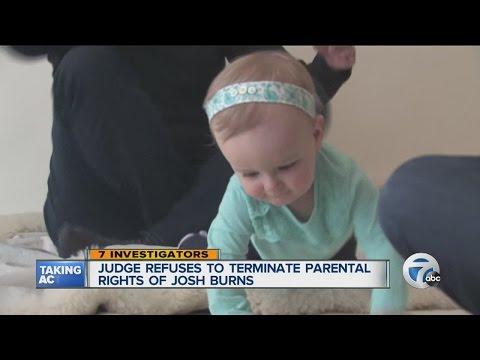 Judge refuses to terminate parental rights of Josh Burns