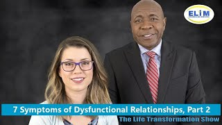 7 Symptoms of Dysfunctional Relationships, Part 2
