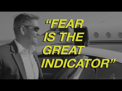 Fear is the Great Indicator by Grant Cardone
