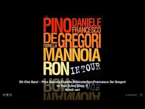 Oh Che Sara' - Fiorella Mannoia - Pino Daniele - Ron - Francesco De Gregori