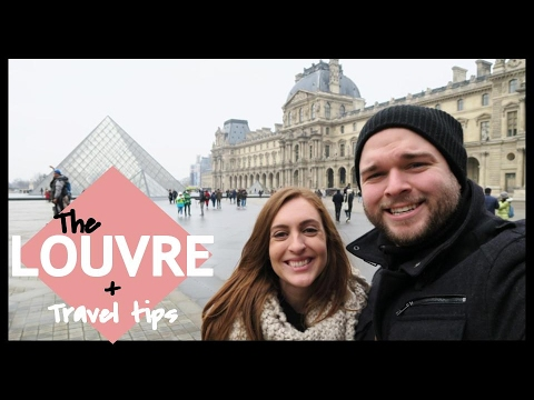 TRAVEL TIPS & THE LOUVRE