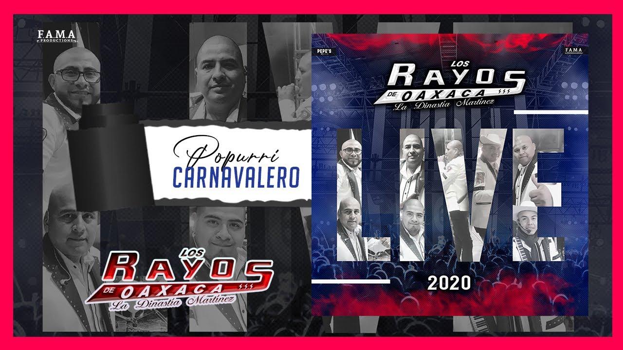 Popurrí  Carnavalero / LIVE 2020 / Los Rayos de Oaxaca