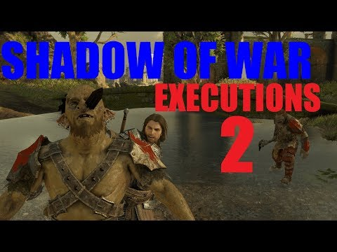 Middle-earth: Shadow Of War - Executions 2