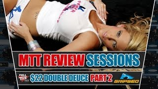 Full Tilt $100k Double Deuce Review (Part 2)