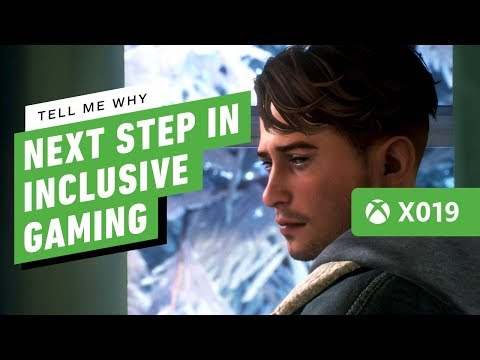 Tell Me Why is Xbox's Next Step in Inclusive Gaming - IGN Live X019