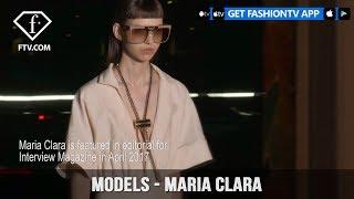 Model Talks Spring/Summer 2017 Maria Clara | FashionTV