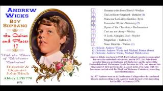 Andrew Wicks, boy soprano, sings The Lord is my Shepherd, LP, 1976 with Chichester Cathedral Choir