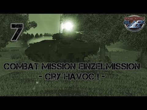 Einzelgefecht | Cry Havoc! | Part 7 | Combat Mission Black Sea | German