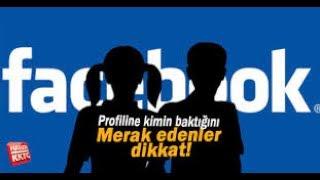 Facebook Profilime Kim Bakmış? Denendi Çalışıyor