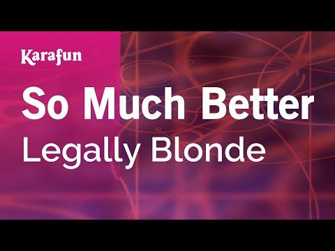 Karaoke So Much Better - Legally Blonde (musical) *