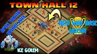 After Winter Update 2018 - NEW Town Hall 12 Best War Base Layout 2018 | TH 12 Best War Base 2018