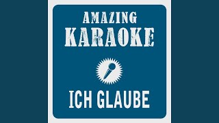 Ich glaube (Karaoke Version) (Originally Performed By Adoro)