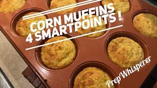 WW Corn Muffins 4 SmartPoints - Yummmm