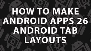 How to Make Android Apps 26