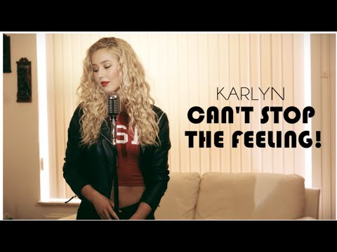 Can't Stop The Feeling! - Justin Timberlake (cover by Karlyn)