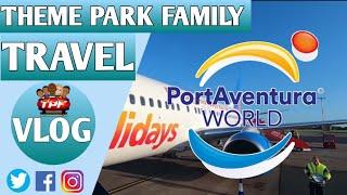Portaventura and Ferrari Land Travel Vlog 2019