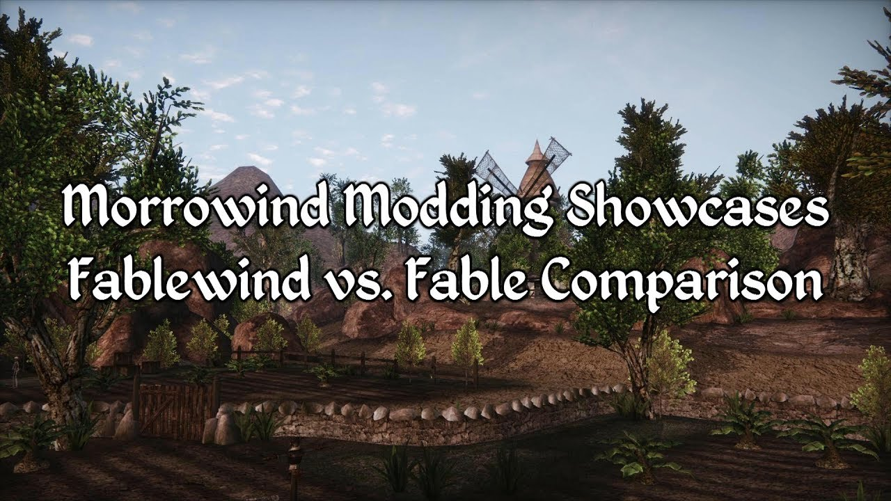 Best Morrowind Mods 2020 Morrowind Modding Showcases   Fable vs Fablewind Comparison   YouTube
