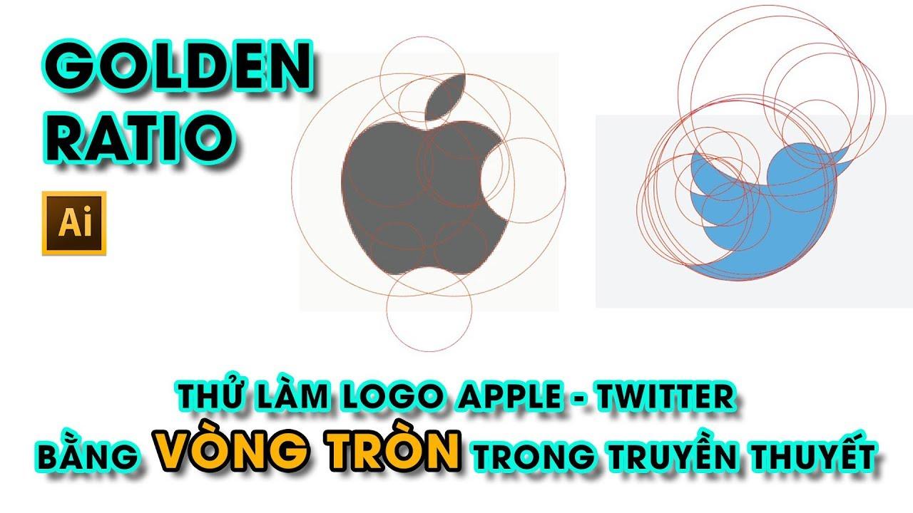 How to Design Logo with Golden Ratio | Thử Vẽ Logo Apple – Twitter | Adobe Illustrator Tutorial.