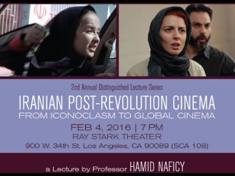Iranian Post Revolution Cinema - From iconoclasm to global cinema (Feb 4, 2016)