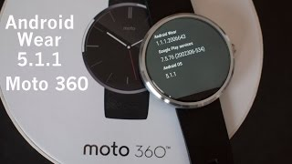 Android Wear 5.1.1 on the Moto 360 - Impressions and Overview