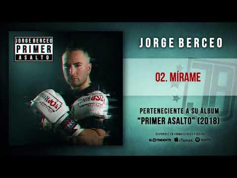"""JORGE BERCEO """"Mírame"""" (Audiosingle)"""