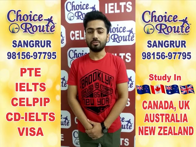 Congratulations Arshdeep Singh - Choice Route is the Best PTE and IELTS institute in Sangrur City.
