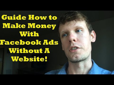 Guide How To Make Money With Facebook Ads Without A Website!